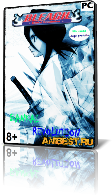 Bleach Bankai Revolution 2.0 FINAL
